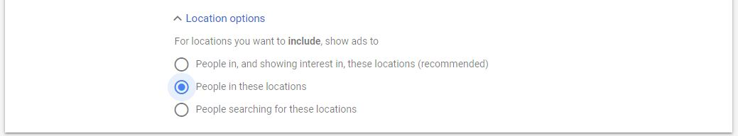 Google Ad Campaign Settings advanced location options